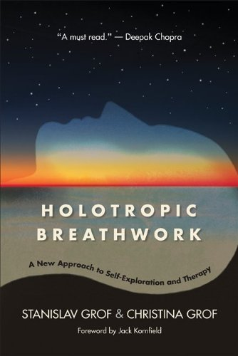 Holotropic Breathwork: A New Approach to Self-Exploration and Therapy (SUNY series in Transpersonal and Humanistic Psychology)