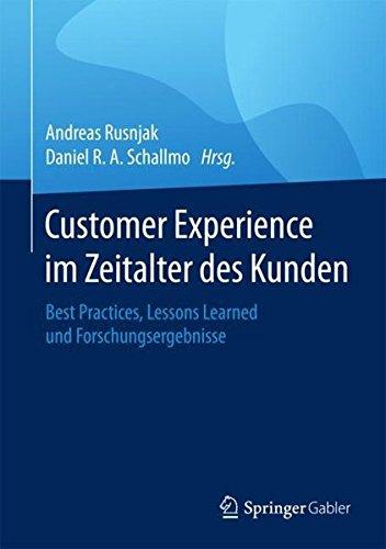 Rusnjak, Andreas / Schallmo, Daniel (Hg.): Customer Experience im Zeitalter des Kunden: Best Practices, Lessons Learned und Forschungsergebnisse