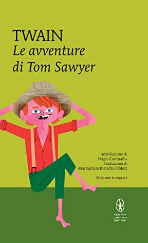 Le avventure di Tom Sawyer (eNewton Classici