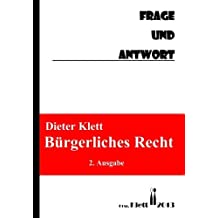 BÃœrgerliches Recht Frage und Antwort: Fragenkatalog by Prof Dr. Dieter Klett (2013-02-04)