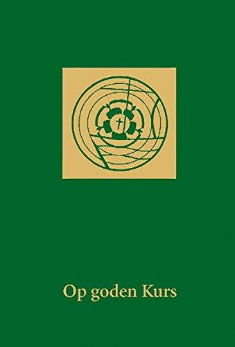 Op goden Kurs: Plattdüütsch Gesangbook