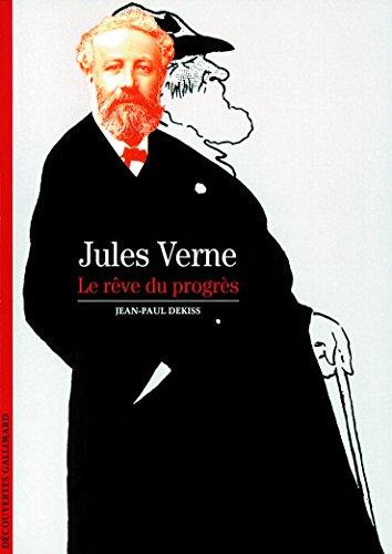 Jules Verne, le rêve du progrès