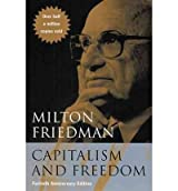 [CAPITALISM AND FREEDOM] by (Author)Snowden, P.N. on Dec-17-02