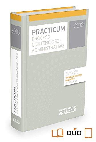 Practicum Proceso Contencioso-Administrativo 2016 por Aa.Vv.
