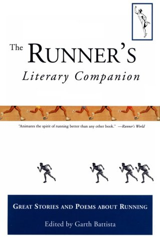 Runner's Literary Companion: Great Stories and Poems About Running