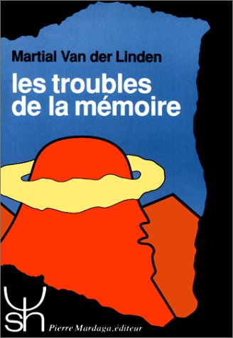 LES TROUBLES DE LA MEMOIRE