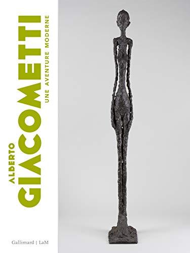Alberto Giacometti: Une aventure moderne par  Collectifs