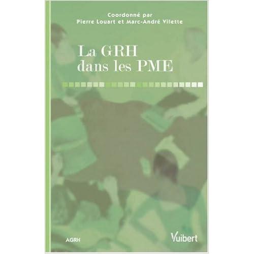 La GRH dans les PME de Pierre Louart ( 8 mars 2010 )