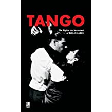 Tango: The Rhythm And Movement Of Buenos Aires (earBOOKS mini)