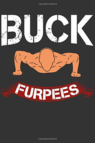 Buck Furpees: Blank Sport Journal With Ruled Lined Paper - Notebook - Boys-club-fitness-studio