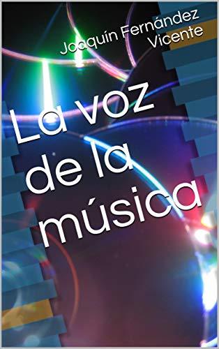 La voz de la música