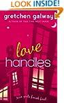 Love Handles (A Romantic Comedy) (Oak...