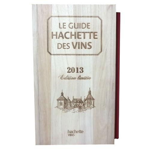 Guide Hachette des Vins Collector édition 2013