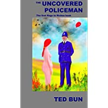 The Uncovered Policeman (Rags to Riches Book 1)