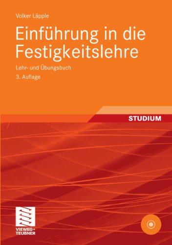Download Einführung in die Festigkeitslehre: Lehr- und Übungsbuch