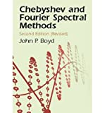 (Chebyshev and Fourier Spectral Methods (Revised)) By Boyd, John Philip (Author) Paperback on (12 , 2001)