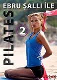 Ebru Salli Ile Pilates 2 DVD Neu!