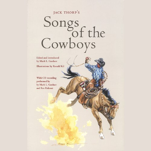 Jack Thorp's Songs of the Cowboys (Western New Mexico University)