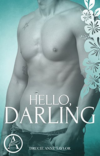 Hello, Darling (Darling Serie 2) (German Edition) di Drucie Anne Taylor
