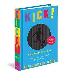 By Rufus Butler Seder - Kick! (Scanimation Books)