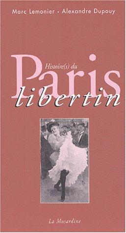 Histoire(s) du Paris libertin par Marc Lemonier