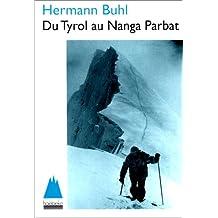 Du Tyrol au Nanga Parbat