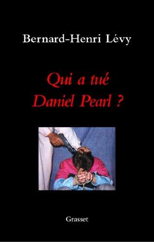Qui a tué Daniel Pearl ? (essai français)