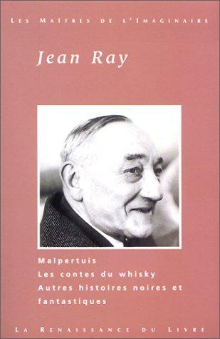 Oeuvres choisies : Malpertuis. Les contes du whisky. Autres histoires