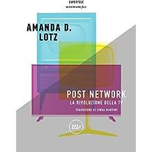 Post Network: La rivoluzione della tv