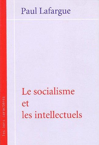 Le socialisme et les intellectuels par Paul Lafargue