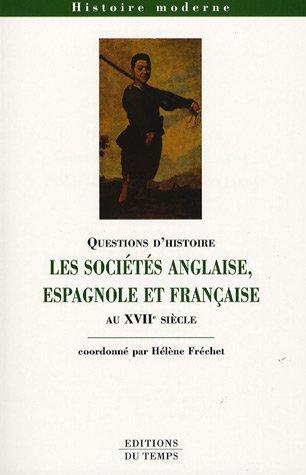 Les socits anglaise, espagnole et franaise au XVIIe sicle