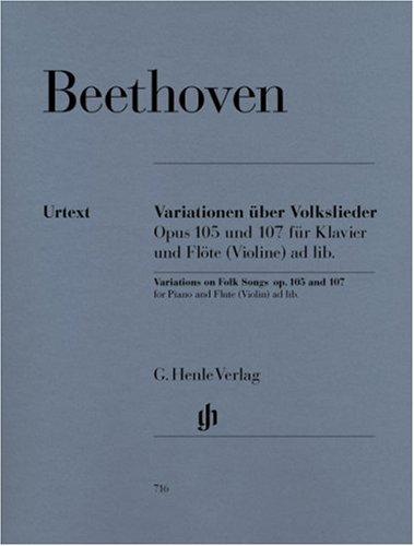 Variationen über Volkslieder für Klavier und Flöte (Violine) ad libitum op. 105 und 107