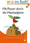 Mit Power durch die Wechseljahre: Praxistipps