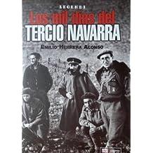 Mil Dias Del Tercio De Navarra, Los