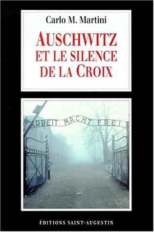 Auschwitz et le silence de la croix