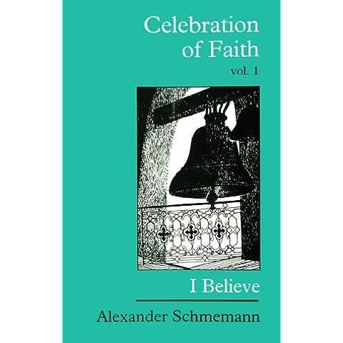 The Celebration of Faith: I Believe: 1 - Russo Preghiera Ortodossa