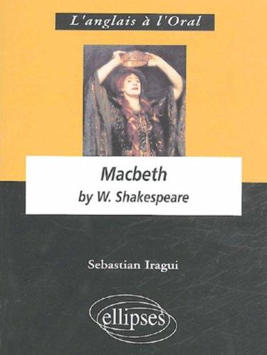 Macbeth by William Shakespeare par Sebastian Iragui