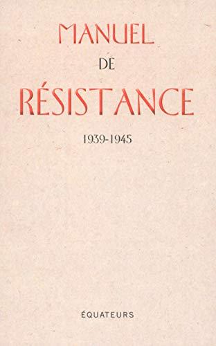 Manuel de résistance par Collectif