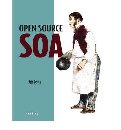 [( Open Source SOA - IPS [ OPEN SOURCE SOA - IPS ] By Davis, Jeff ( Author )Jun-01-2009 Paperback By Davis, Jeff ( Author ) Paperback Jun - 2009)] Paperback