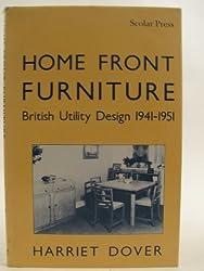 Home Front Furniture: British Utility Furniture 1941-1951