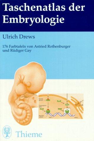 Taschenatlas der Embryologie