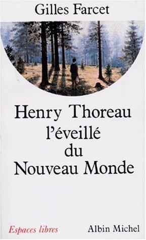 Henry Thoreau, l'veill du Nouveau Monde