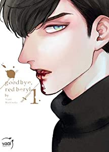 Good bye, Red Beryl Edition simple Tome 1