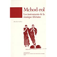 Mchod-rol: Les instruments de la musique tibétaine