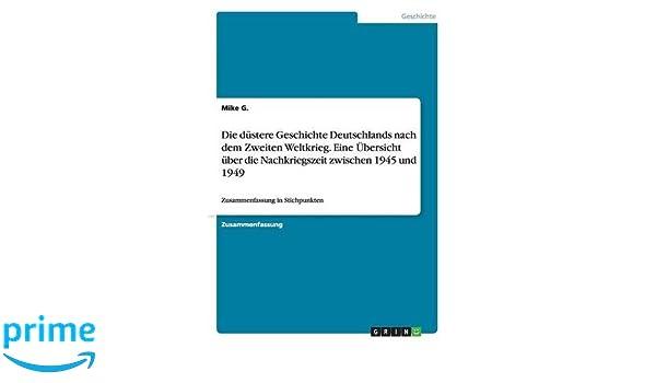 Die Düstere Geschichte Deutschlands Nach Dem Zweiten Weltkrieg Eine