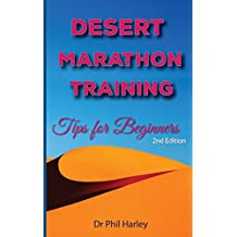 Desert Marathon Training 2nd edition: Tips for Beginners (English Edition)