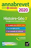 Annales du brevet Annabrevet 2020 Histoire Géographie EMC 3e: 65 sujets corrigés...