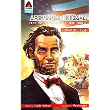 Abraham Lincoln: From Log Cabin to White House (Heroes)