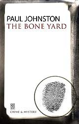 Bone Yard (A Quint Dalrymple Mystery)