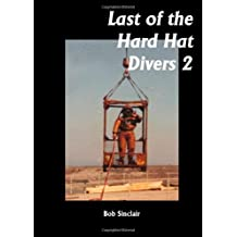 Last of the Hard Hat Divers 2